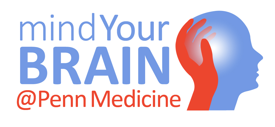 Mind Your Brain @ Penn Medicine | Center for Brain Injury and Repair